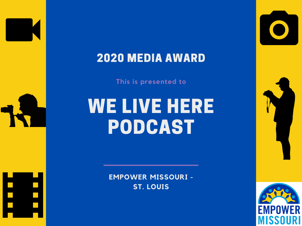 2020 Media Award, Empowering Missouri - St. Louis